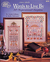The title says it all: Words to Live By includes 10 classic and traditional sampler designs incorporating inspirational sayings and affirmations to get you through your day.