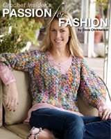 Discover how to use premium crochet stitches, such as clusters, shells, diamonds, wheels, waves, and ripples to create contemporary crochet fashions. Designer Dora Ohrenstein shares her innovative approach to working with these engaging stitch patterns and shaping them into lovely sweaters, skirts, shrugs, hats scarves, and more.