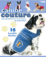 You'll love these top dog fashions for all occasions. Linda Gillum, designer and dog lover, has created canine couture for the best-dressed dogs in town, no matter the size or breed!