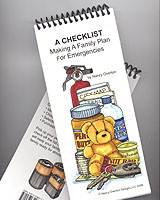 """A Checklist"" is THE tool for providing the plans and provisions that will protect your family in any emergency.  ""A Checklist"" is organized in a logical, first-things-first fashion. It approaches preparedness in an orderly way with tasks broken into small, step-by-step pieces."