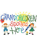 Grandchildren Spoiled Here  - PDF : Grandchildren Spoiled Here! Just a reminder that Grandma and Grandpa have lots of love to share along with such goodies as cookies, cakes, etc.