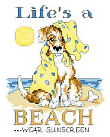 Life's a beach says it all, with this playful and scruffy little pup by Linda Gillum.