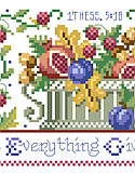 1 Thessalonians 5:15 - PDF: A great companion piece to Jeremiah 33:11, #1503, this classic Americana sampler style design says it all: In Everything Give Thanks. The bountiful harvest represented in the design captures the spirit of the verse.
